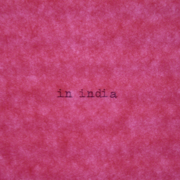 """in india: """"Some Future Spring""""."""