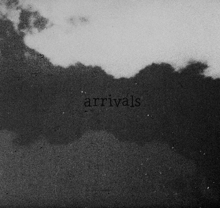 """Arrivals: """"You Were All""""."""